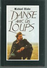 Danse avec les loups.Michael BLAKE.France loisirs CV30