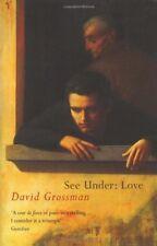 See Under Love,David Grossman, Betsy Rosenberg
