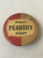 Fight Peabody Fight Political Pin Hald Red White Fast Ship
