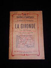 "Guide Campbell ""La Gironde"" vers 1910 Automobile club /Dordogne Tourisme Voiture"