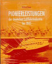 Pionierleistungen der deutschen Luftfahrtindustrie bis 1945