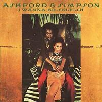 Ashford and Simpson I Wanna Be Selfish Album 2016 CD NEW Official UK Stock