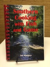 Southern Cooking with Fish and Game by Jon Wongrey (1999, Spiral)