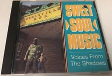 Sweet Soul Music: Voices From The Shadows (CD) Like New