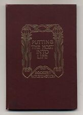 Booker T. WASHINGTON Putting the Most Into Life. 1906 First Edition