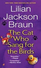 The Cat Who Sang for the Birds (Paperback or Softback)