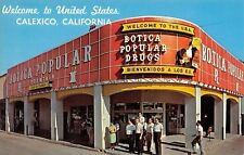 Calexico California~Botica Popular Drugs~Fountain~Welcome to USA~Art Deco~1966