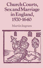 Church Courts, Sex and Marriage in England, 1570-1640 (Past and Present) by Mar
