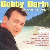 Bobby Darin - Dream Lover (The Platinum Collection/Live Recording, 1996)