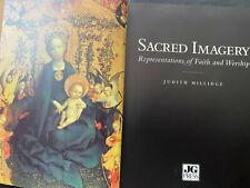 SACRED IMAGERY Representations of Faith & Worship, Judith Millidge, 144pgs