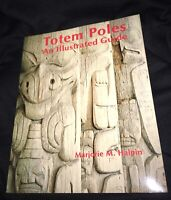 Totem Poles: An Illustrated Guide Book by Marjorie Halpin