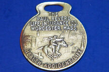 Paul Revere Life Insurance Co. Worcester Mass Watch Fob ID Tag Key Chain