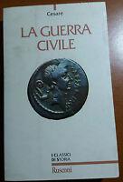 LA GUERRA CIVILIE - GIULIO CESARE - RUSCONI - 1997 - M