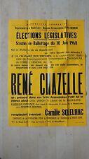 AFFICHE POLITIQUE RENE CHAZELLE HAUTE LOIRE 43 BLESLE SCRUTIN DU 30 JUIN 1968