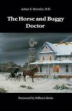 NEW The Horse and Buggy Doctor (Bison Book S) by Arthur E. Hertzler