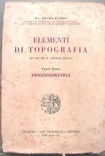 ELEMENTI DI TOPOGRAFIA Ad uso dei R Istituti Tecnici Pietro Florio 1929 Fascismo