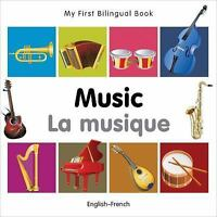 My First Bilingual Book–Music (English–French) (French and English Edition) by