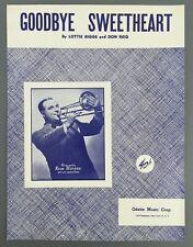 Goodbye Sweetheart Sheet Music Piano Vocal Russ Morgan Big Band Biggs Reid 1951