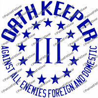 Oath Keeper,Against all Enemies,20+ Colors Avail,LE,Military,Militia,Vinyl Decal