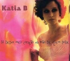 NEW - So Deixo Meu Coracao Na Mao De Quem Pode by Katia B