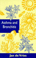 Asthma and Bronchitis by Jan De Vries (Paperback, 1991) SIGNED BY AUTHOR