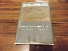 Heidegger's Topology : Being, Place, World by Jeff Malpas (2006, Hardcover)