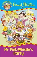Mr Pink-Whistle's Party (Happy Days),Enid Blyton