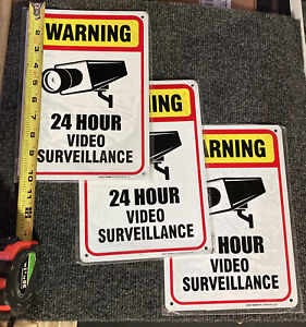 (3) Security Video Surveillance Warning  24 Hour  Signs  7 X 10 Metal