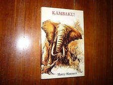 Kambaku! Harry Manners 1st South African HC/DJ