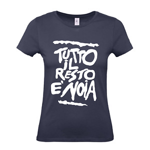 T-shirt da Donna Tutto il Resto è Noia Tg XS - S - M - L - XL