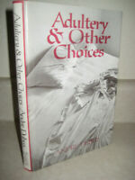 Adultery & Other Choices Andre Dubus Stories 1st Edition First Printing Fiction
