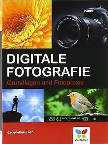 Digitale Fotografie: Grundlagen und Fotopraxis von ... | Buch | Zustand sehr gut