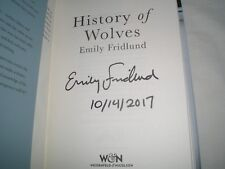 EMILY FRIDLUND - History Of Wolves SIGNED + PRE BOOKER ANNOUNCEMENT DATED Hb