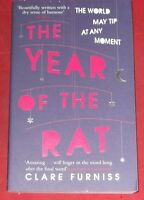 THE YEAR OF THE RAT ~ Clare Furniss ~THE WORLD MAY TIP AT ANY MOMENT