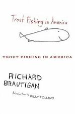 Trout Fishing in America by Richard Brautigan (Paperback / softback, 2010)