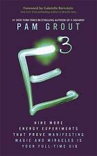 E-Cubed: Nine More Energy Experiments That Prove Manifesting Magic and Miracles