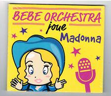 BÉBÉ ORCHESTRA JOUE MADONNA - CD 10 TITRES - 2013 - NEUF NEU NEW