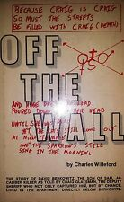 OFF THE WALL BY CHARLES WILLEFORD *FIRST EDITION*