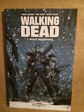 WALKING DEAD - T1 : Passé recomposé (R)