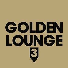 GOLDEN LOUNGE 3 2 CD NEW! ANDY CALDWELL/CHRIS COCO/SVEN VAN HEES