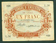 NECESSITE 1 FRANC BANQUE D'EMISSION DE LILLE 1914 ETAT/ TB-  lot 353