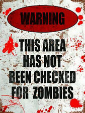 Warning! This Area has not been Checked for Zombies Small Metal Steel Wall Sign