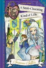 *NEW* Ever After High: A Semi-Charming Kind of Life Book by Suzanne Selfors 2015