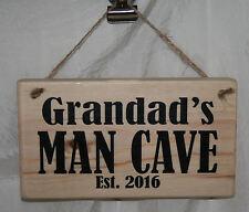 Grandad MAN CAVE EST 2018 Hanging Sign Plaque Wood Home Office Workshop Garage