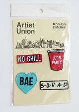 """Artist Union Iron-On Patches """"Bae, No Chill, Squad, Lets Party"""", 4 Count NEW"""