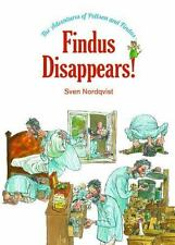 The Adventures of Pettson and Findus: Findus Disappears! by Sven Nordqvist...