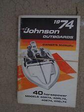 1974 Johnson 40 HP Outboard Motor Owner Manual 40R74 40RL74 40E74 40EL74 Boat  P