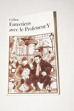 CELINE ENTRETIENS AVEC LE PROFESSEUR Y FOLIO 2002
