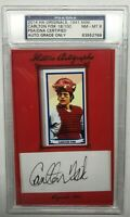 CARLTON FISK HOF 2014 Historic Autographs Originals Signed Cut (PSA)