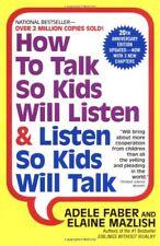How to Talk So Kids Will Listen & Listen So Kids W